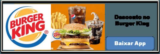 Cupom desconto Burger King